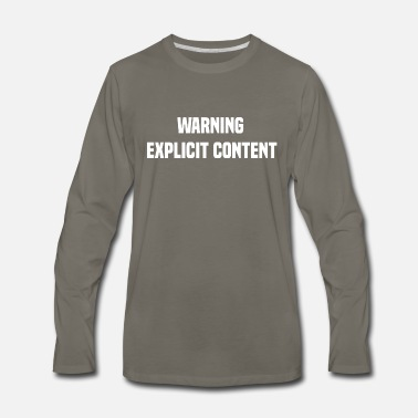 Explicit Warning explicit content - Men's Premium Long Sleeve T-Shirt