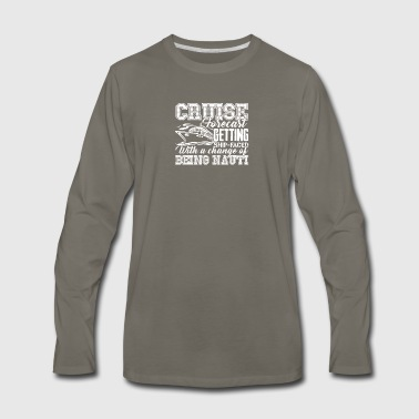 Cruise Forecast Shirt - Men's Premium Long Sleeve T-Shirt
