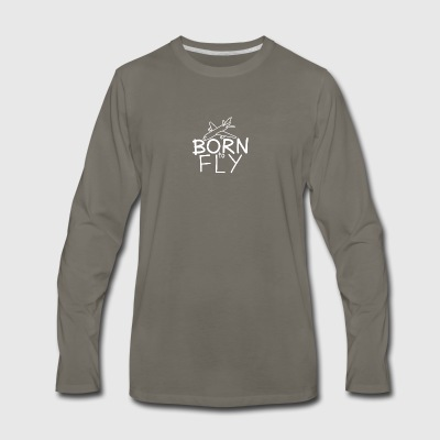 Born to fly - Men's Premium Long Sleeve T-Shirt