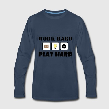 Funny - Work Hard - Play Hard - Men's Premium Long Sleeve T-Shirt