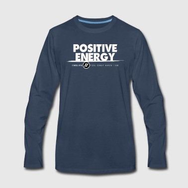 1NE POSITIVE ENERGY WHT - Men's Premium Long Sleeve T-Shirt