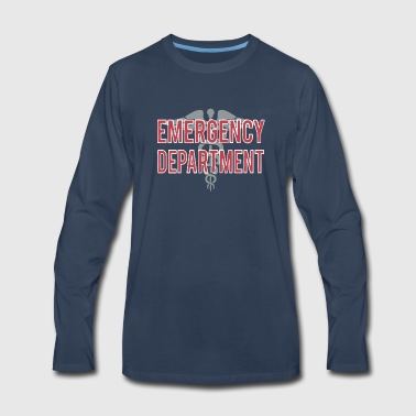 Emergency Emergency Department T Shirt - Men's Premium Long Sleeve T-Shirt