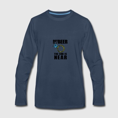 beer the end is near - Men's Premium Long Sleeve T-Shirt