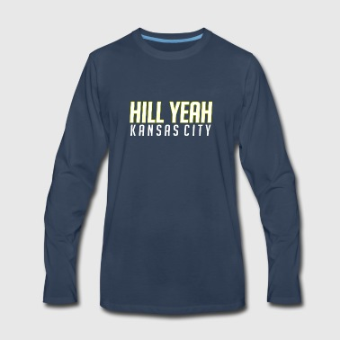 hill yeah - Men's Premium Long Sleeve T-Shirt