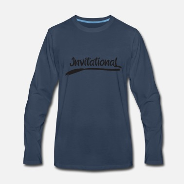 Invitation Invitational - Men's Premium Long Sleeve T-Shirt