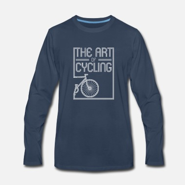 Cycling The art of cycling Funny cycling Shirt - Men's Premium Longsleeve Shirt