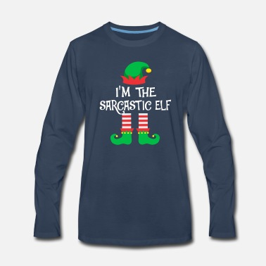 Elf I m The Sarcastic Elf Matching Family Group - Men's Premium Longsleeve Shirt