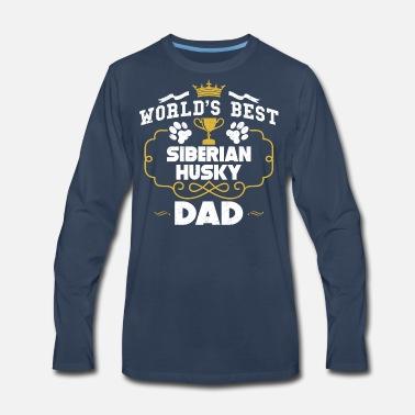 5fde7c31 World's Best Siberian Husky Dad Men's Premium T-Shirt   Spreadshirt