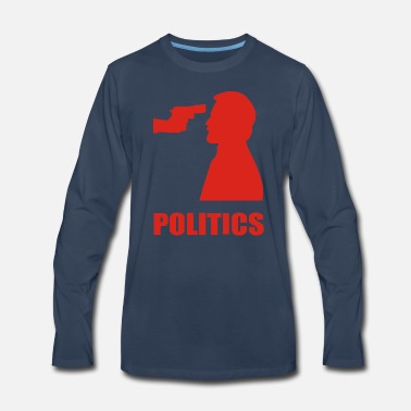 Politics POLITICS - Men's Premium Long Sleeve T-Shirt