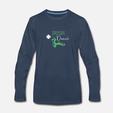 Irish Dancing Irish Dancer Shamrock Dancing - Men's Premium Long Sleeve T-Shirt