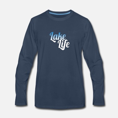 Lake Lake life - Men's Premium Longsleeve Shirt