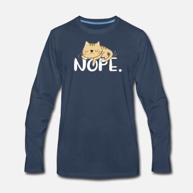 Animal NOPE. lazy sleeping chilling & relaxing cat - Men's Premium Long Sleeve T-Shirt