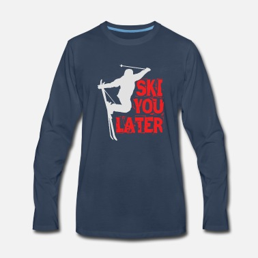 Ski You Later - Men's Premium Longsleeve Shirt
