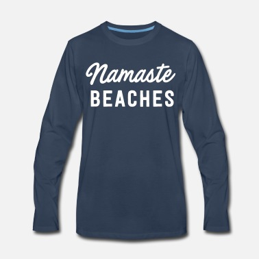 c22c5c0978 Namaste Beaches Men's Premium T-Shirt | Spreadshirt