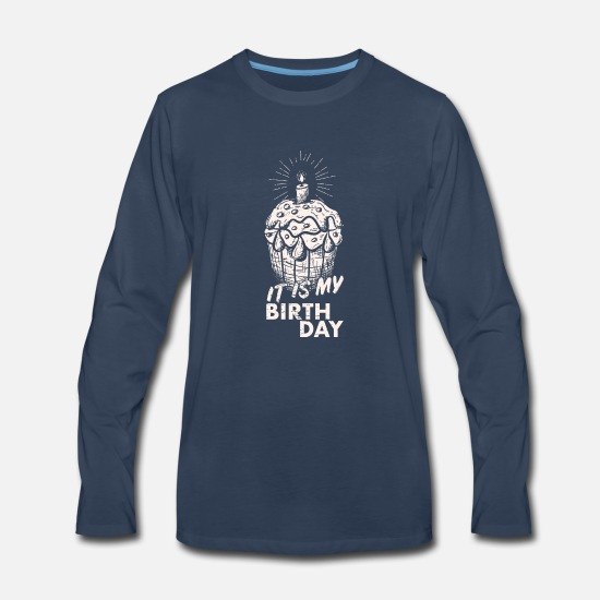 Birthday Present Long-Sleeve Shirts - Birthday Present - Men's Premium Longsleeve Shirt navy
