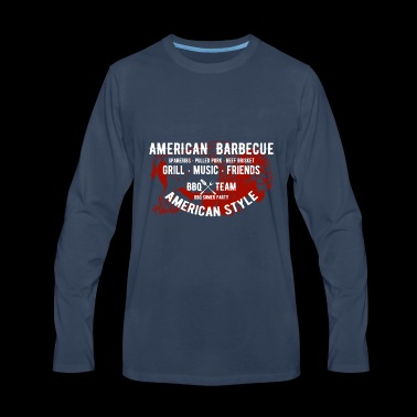 GRILL SHIRT AMERICAN BBQ - Men's Premium Long Sleeve T-Shirt