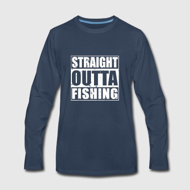 Straight Outta Fishing Design - Men's Premium Long Sleeve T-Shirt