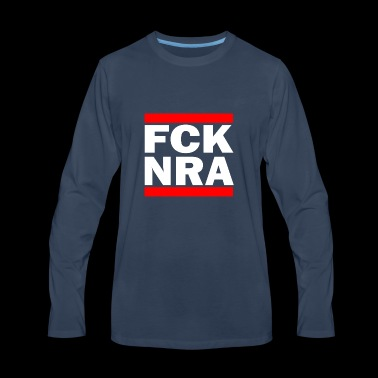 Fuck NRA against NRA Weapons Trump America Idea - Men's Premium Long Sleeve T-Shirt