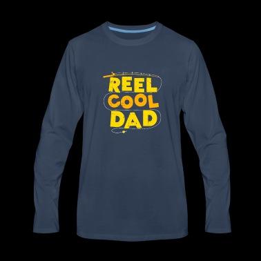 Reel Cool Dad fishing Gift - Men's Premium Long Sleeve T-Shirt