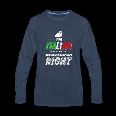 Italian Not Yelling - Men's Premium Long Sleeve T-Shirt