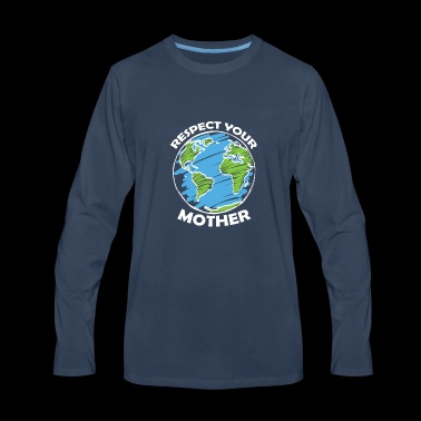 happy earth day - Men's Premium Long Sleeve T-Shirt