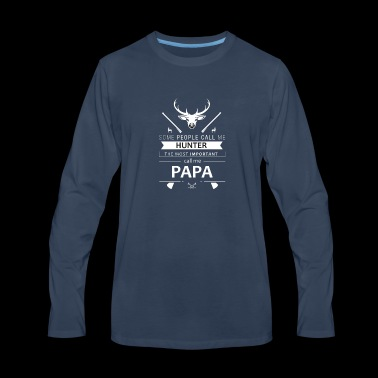 Call me Hunter Deer Hunt Father's Day Papa gift - Men's Premium Long Sleeve T-Shirt