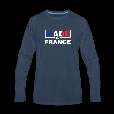 Made In France Proud Frenchman Pride French Flag - Men's Premium Long Sleeve T-Shirt