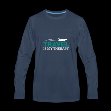 Travel is my Therapy Shirt Gift - Men's Premium Long Sleeve T-Shirt