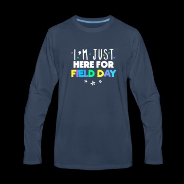 I'm Just Here For Field Day - Men's Premium Long Sleeve T-Shirt