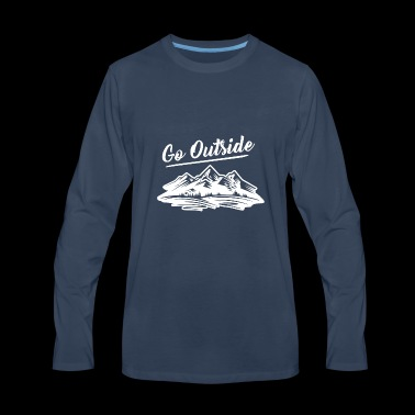 Go Outside the Great outdoors - Men's Premium Long Sleeve T-Shirt