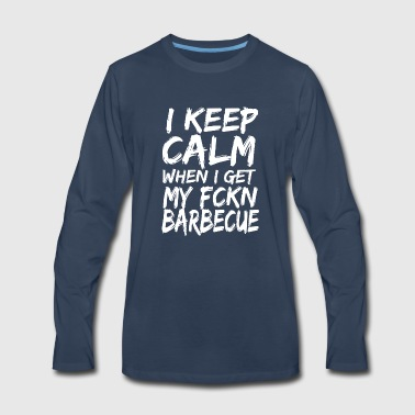 Keep Calm Barbecue Shirt - Men's Premium Long Sleeve T-Shirt