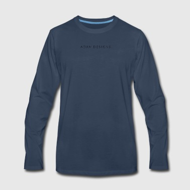 A D A M D E S I G N S - Men's Premium Long Sleeve T-Shirt