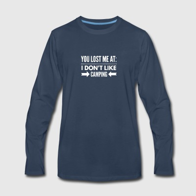 I don't like Camping - Men's Premium Long Sleeve T-Shirt