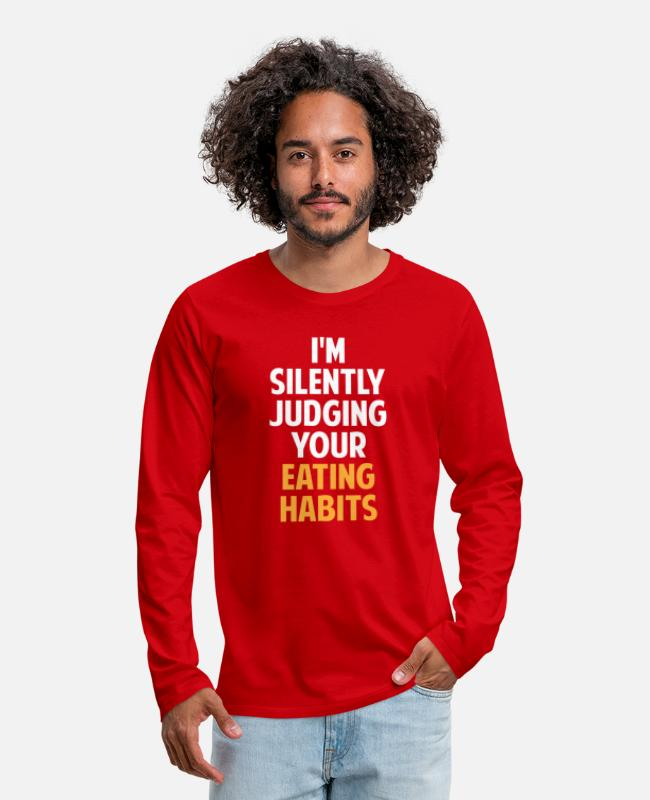 Bless You Long-Sleeved Shirts - I'm Silently Judging Your Eating Habits,Nutritioni - Men's Premium Longsleeve Shirt red