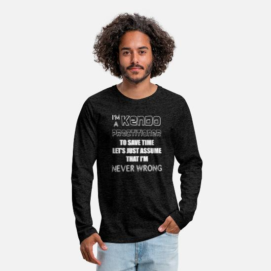 Kendo Practitioner Gift Long-Sleeve Shirts - Kendo Practitioner - I'm a Kendo Practitioner To S - Men's Premium Longsleeve Shirt charcoal gray