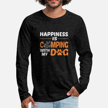 Happiness Is Camping With My Dog Tshirt - Men's Premium Longsleeve Shirt