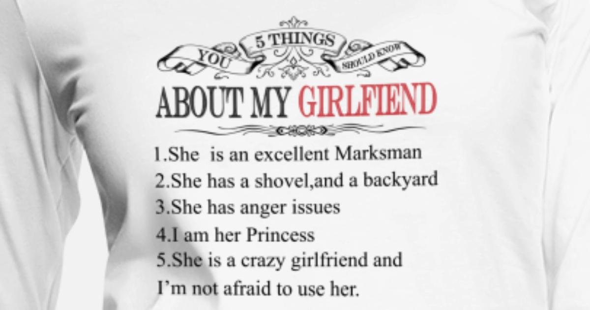 5 Things You Should Know About My Girlfriend Women's Premium Longsleeve  Shirt | Spreadshirt