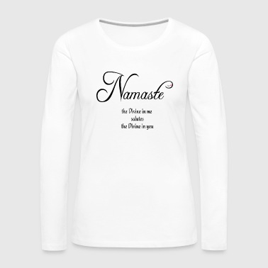 Namaste - Women's Premium Long Sleeve T-Shirt
