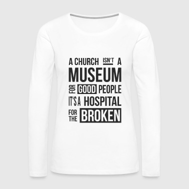 Church Museum - Women's Premium Long Sleeve T-Shirt