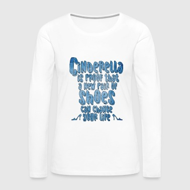Shoes Can Change Life - Shoes- Total Basics - Women's Premium Long Sleeve T-Shirt