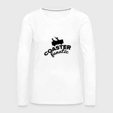 Fun Roller Coaster Fanatic - Women's Premium Long Sleeve T-Shirt