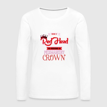Crown Red Head Crown Hair Style Special Natural Redhead - Women's Premium Long Sleeve T-Shirt
