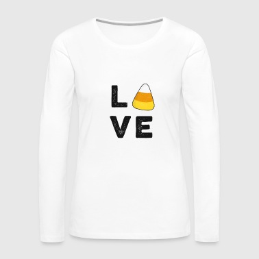 Love Candy Corn Halloween TShirt Trick or Treat Party Gift - Women's Premium Long Sleeve T-Shirt