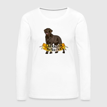 Labrador Labrador Retriever - Women's Premium Long Sleeve T-Shirt