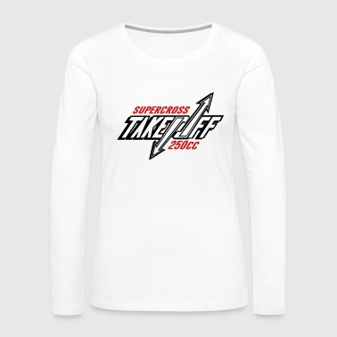 TakeOff-Supercross250cc - Women's Premium Long Sleeve T-Shirt