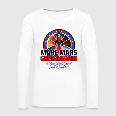 US Space Force New Military Branch Rocket to Mars Light - Women's Premium Long Sleeve T-Shirt