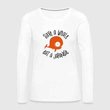 Save Whales - Women's Premium Long Sleeve T-Shirt