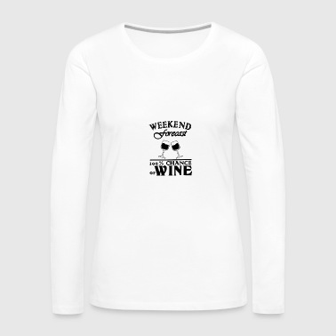 weekend forecast 100 chance of wine 01 - Women's Premium Long Sleeve T-Shirt