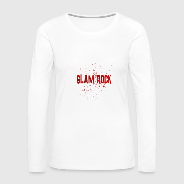 GLAM ROCK 2 - Women's Premium Long Sleeve T-Shirt