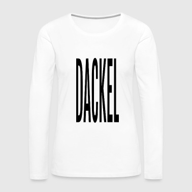 DACKEL - Women's Premium Long Sleeve T-Shirt